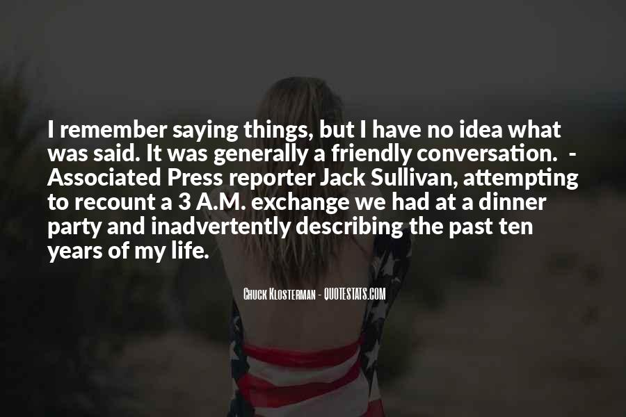 Have No Life Quotes #63208