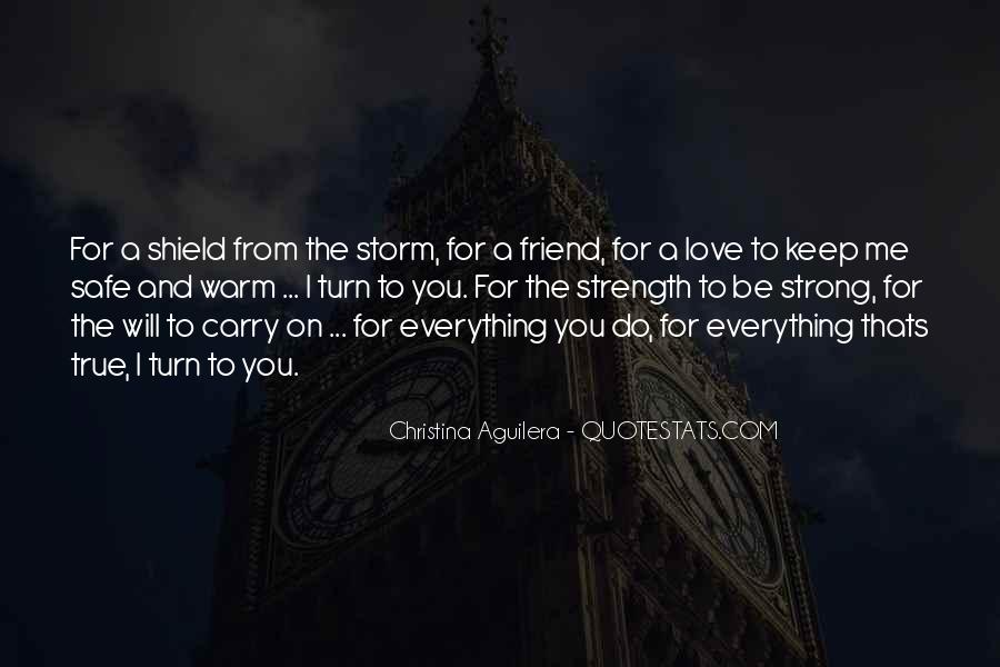 Have The Strength To Carry On Quotes #147548