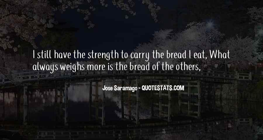Have The Strength To Carry On Quotes #377488