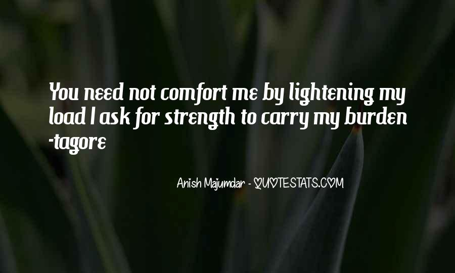 Have The Strength To Carry On Quotes #430182