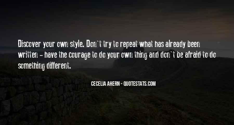 Have Your Own Style Quotes #361470