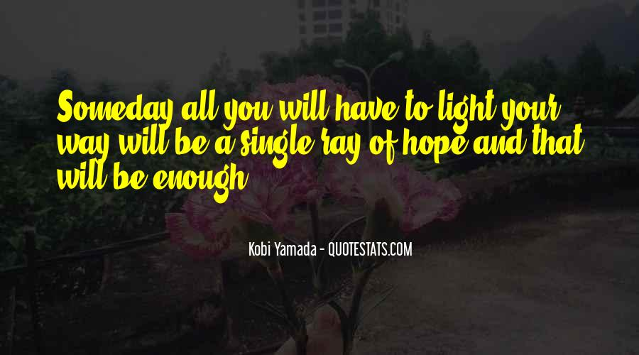 Have Your Way Quotes #26365