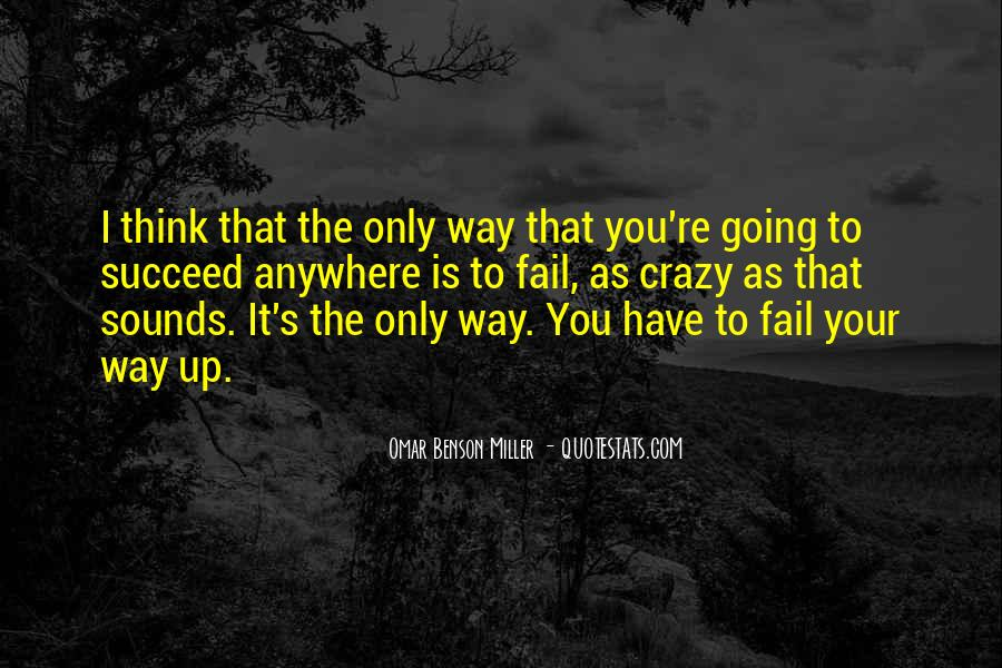 Have Your Way Quotes #28335