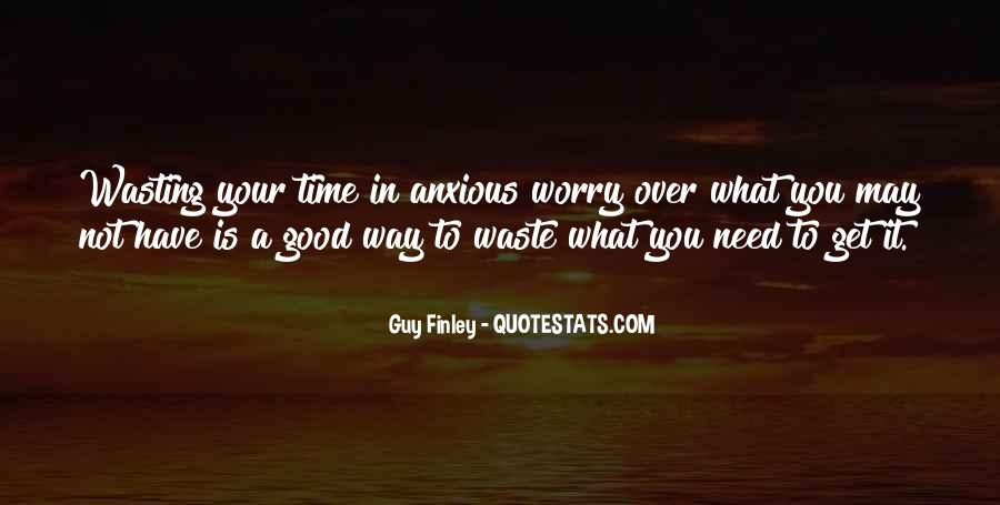 Have Your Way Quotes #30182