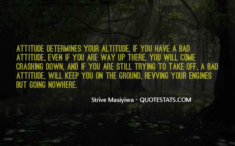 Have Your Way Quotes #3533