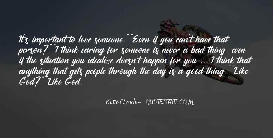Having A Bad Day Love Quotes #1004165