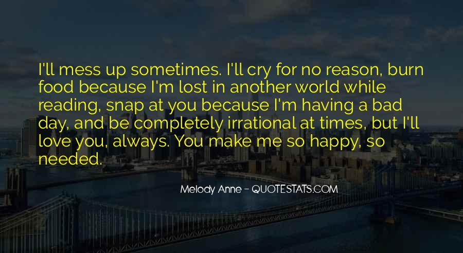 Having A Bad Day Love Quotes #1141696