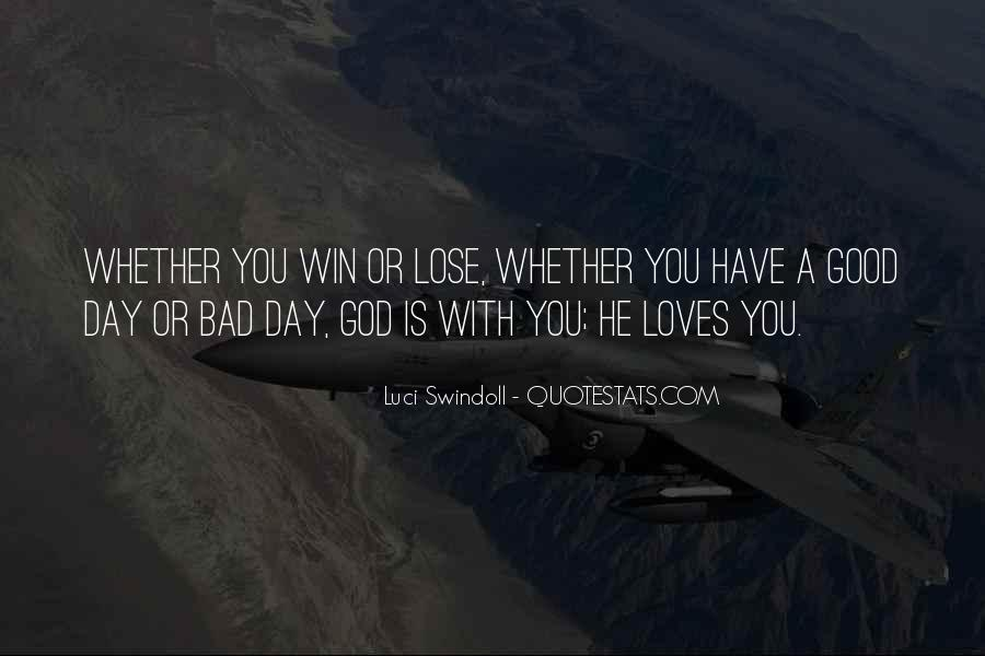 Having A Bad Day Love Quotes #1504343