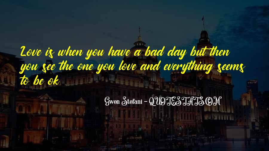Having A Bad Day Love Quotes #198562