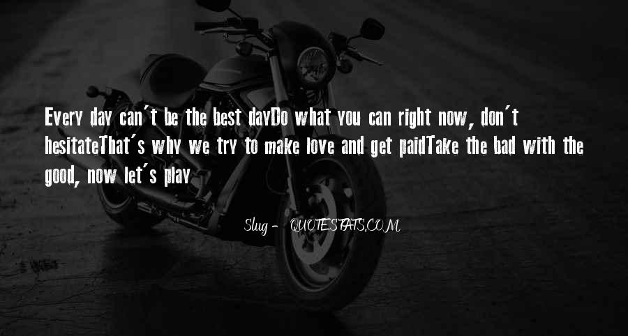 Having A Bad Day Love Quotes #359487