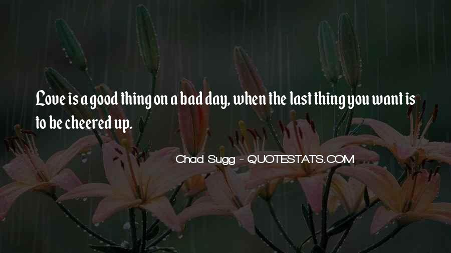 Having A Bad Day Love Quotes #490935