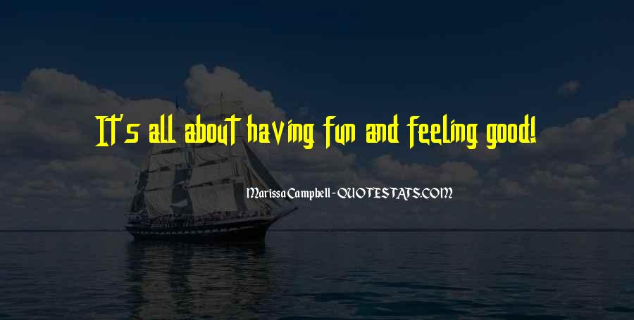 Having Fun Life Quotes #1008703