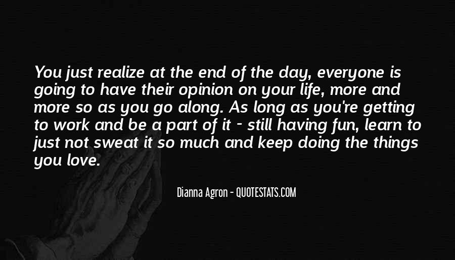 Having Fun Life Quotes #10806