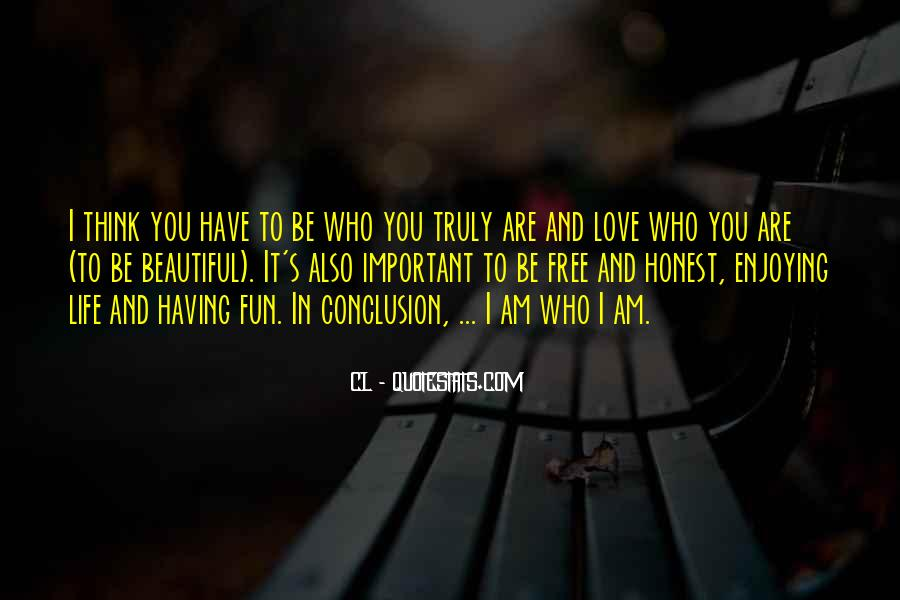 Having Fun Life Quotes #1092395