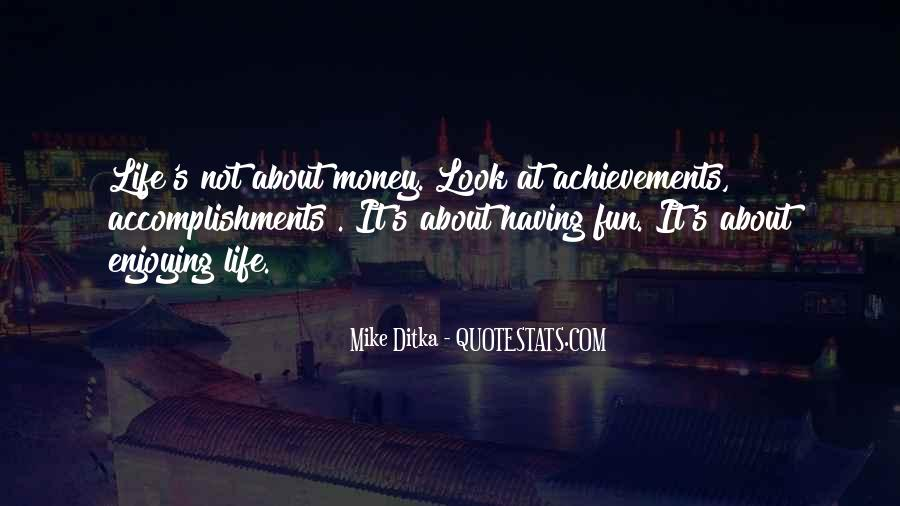 Having Fun Life Quotes #1152856