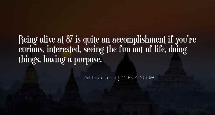 Having Fun Life Quotes #1184440
