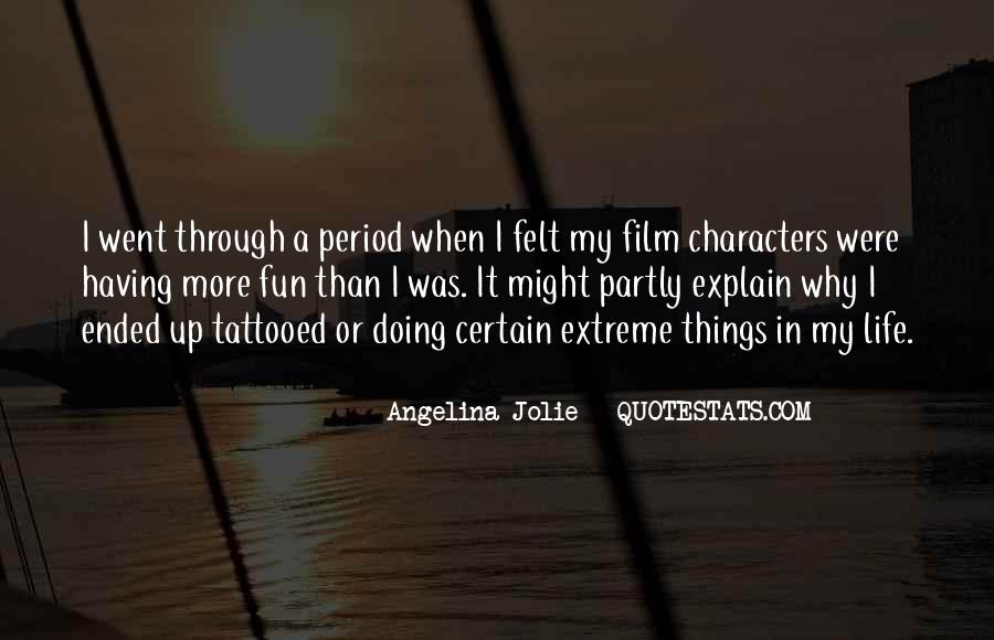 Having Fun Life Quotes #12242