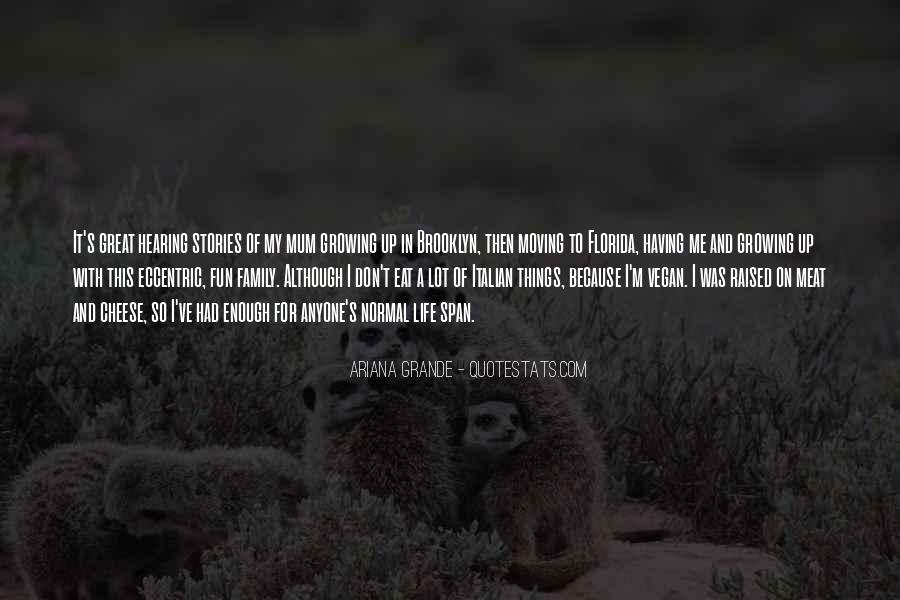 Having Fun Life Quotes #1240504