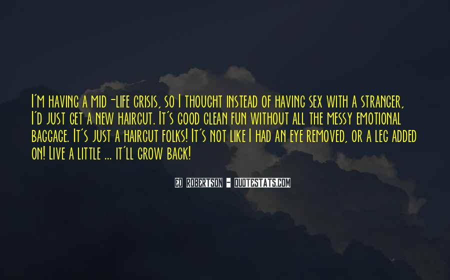 Having Fun Life Quotes #1246955