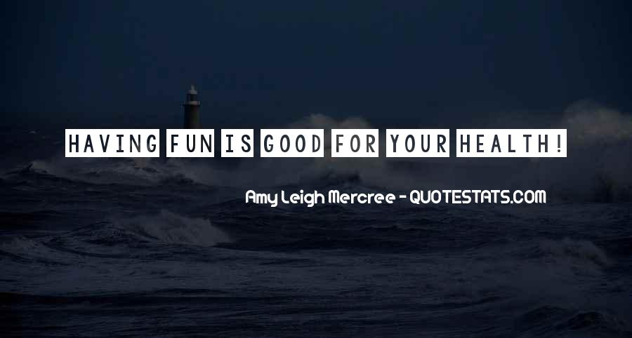 Having Fun Life Quotes #1404118