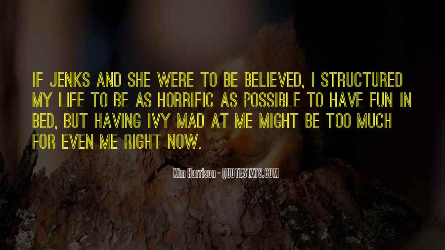 Having Fun Life Quotes #1446043