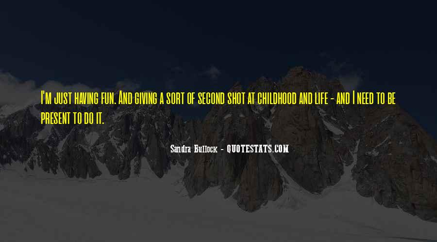 Having Fun Life Quotes #1451917
