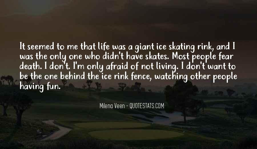 Having Fun Life Quotes #1504258