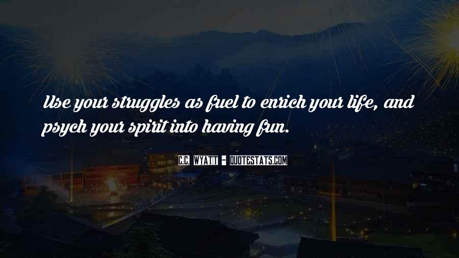 Having Fun Life Quotes #1531828