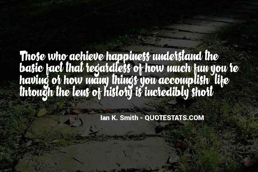 Having Fun Life Quotes #1552366