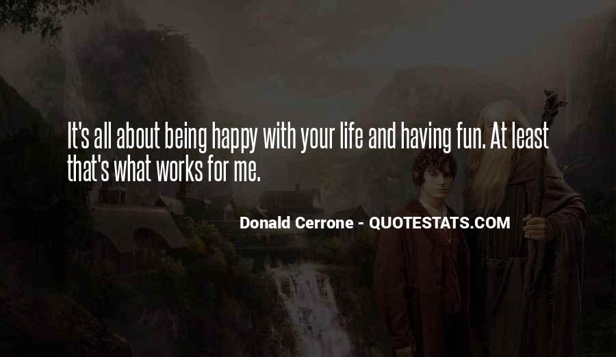 Having Fun Life Quotes #162326