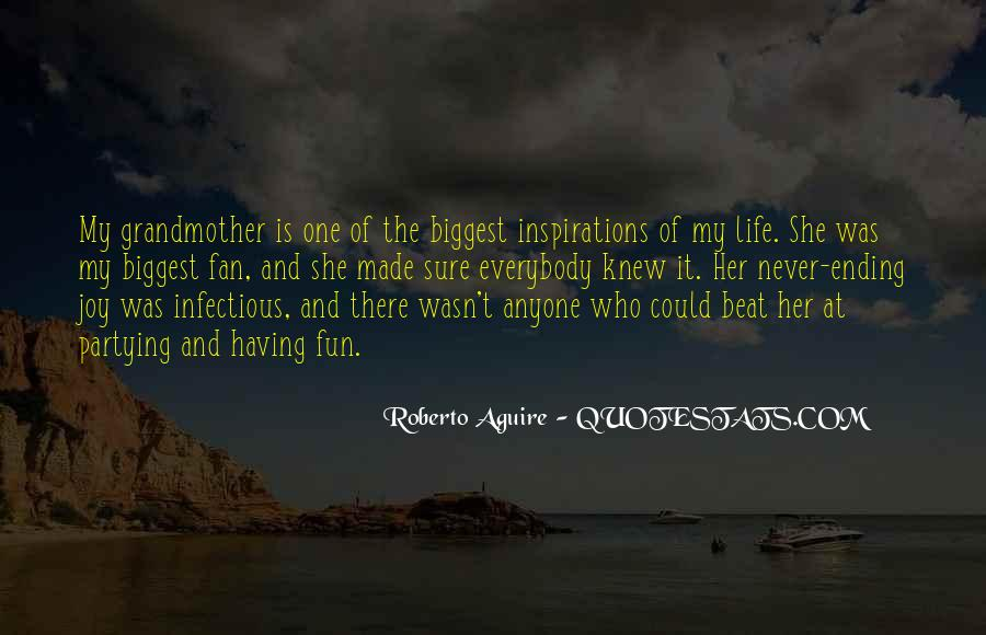 Having Fun Life Quotes #1631955