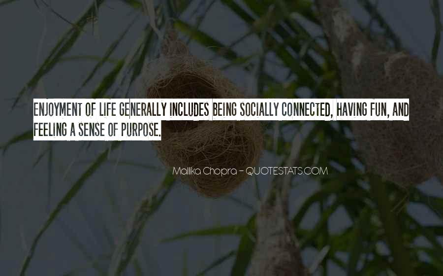 Having Fun Life Quotes #1703642