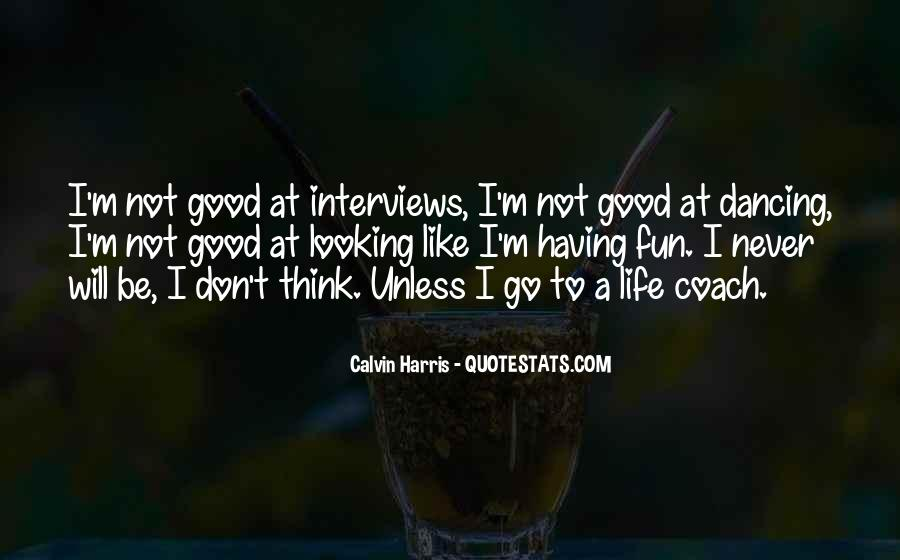 Having Fun Life Quotes #1722782