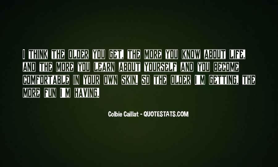 Having Fun Life Quotes #1738084
