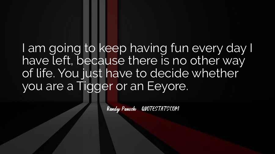 Having Fun Life Quotes #1756120