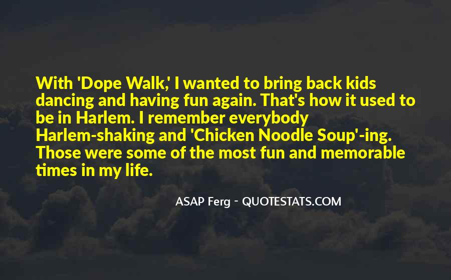Having Fun Life Quotes #1768777