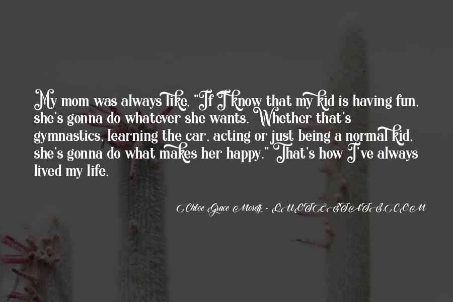 Having Fun Life Quotes #196428