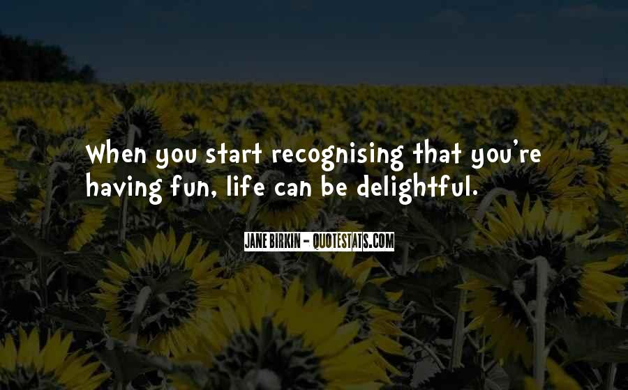 Having Fun Life Quotes #204636