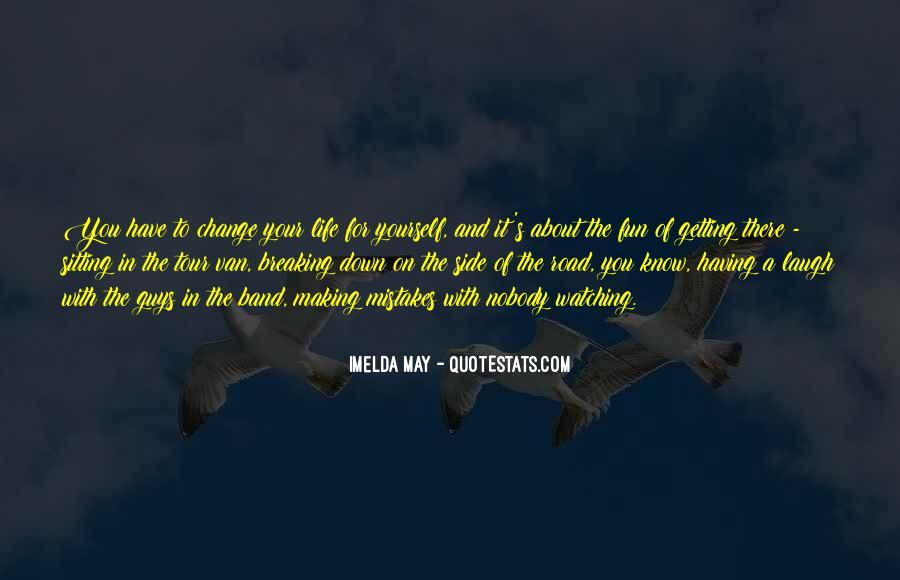 Having Fun Life Quotes #252737