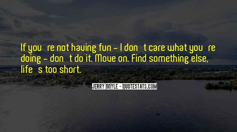 Having Fun Life Quotes #40031