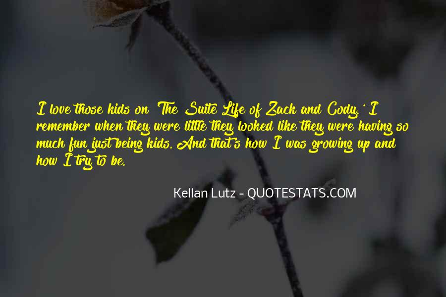 Having Fun Life Quotes #417781