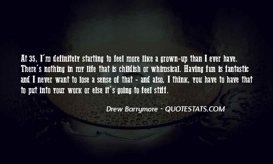 Having Fun Life Quotes #463292