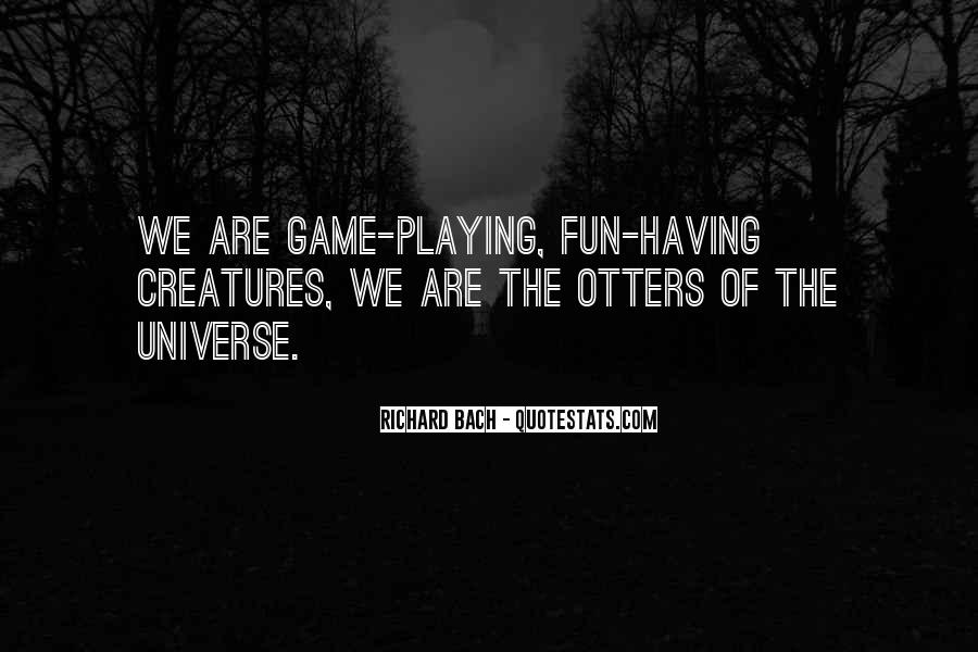 Having Fun Life Quotes #48124