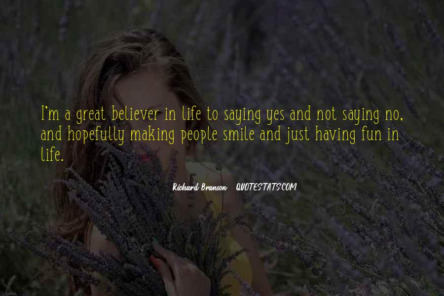 Having Fun Life Quotes #496079