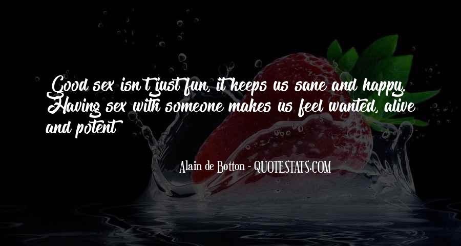 Having Fun Life Quotes #589854