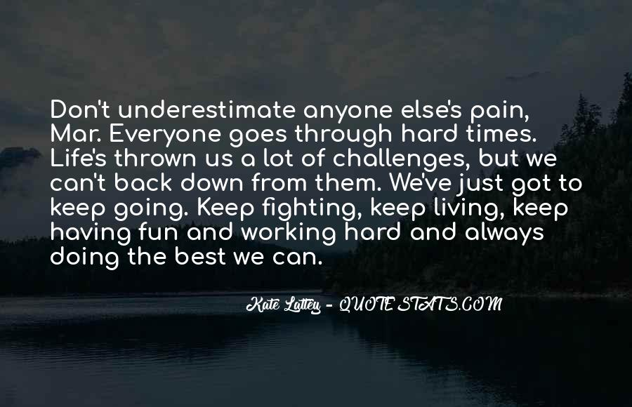 Having Fun Life Quotes #697382