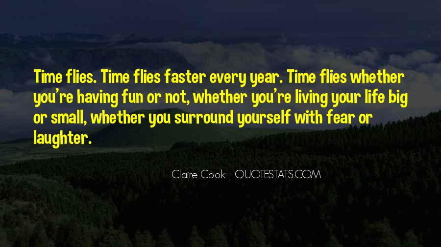 Having Fun Life Quotes #703197
