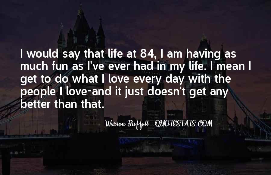 Having Fun Life Quotes #72372