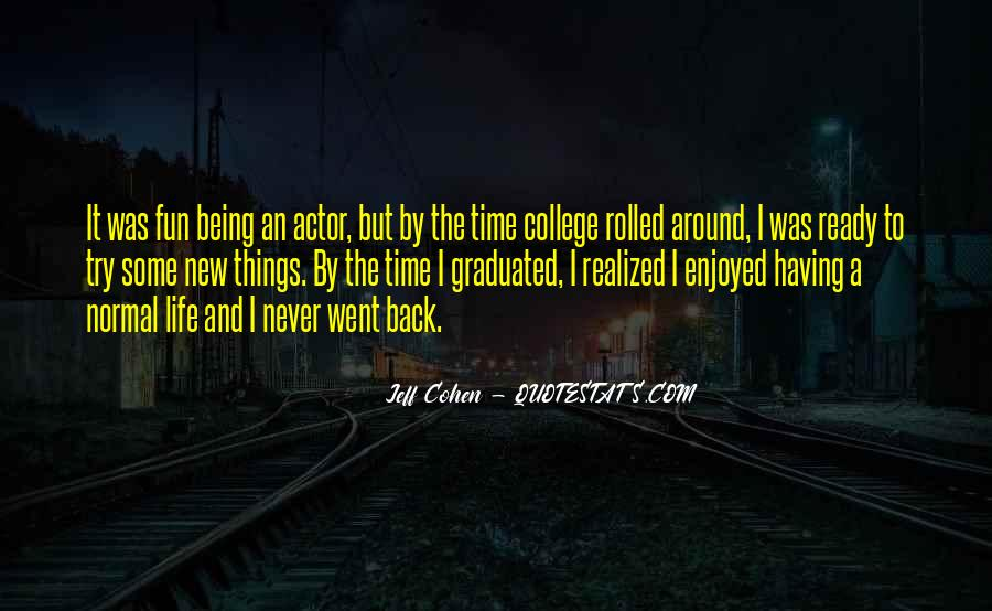 Having Fun Life Quotes #748803