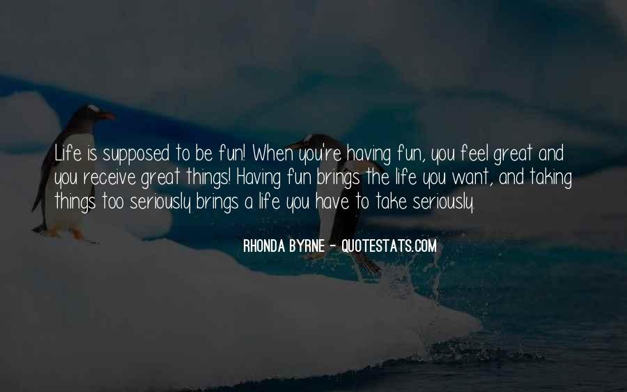 Having Fun Life Quotes #764206